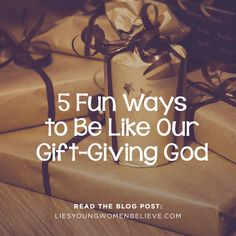 We've got five ideas for how to give good gifts, just like our gift-giving God!