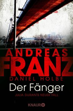 """""""Der Fänger"""" von Andreas Franz - ein Detektivroman bei Topkrimi!"""