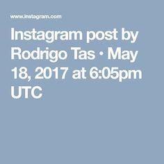 Instagram post by Rodrigo Tas • May 18, 2017 at 6:05pm UTC