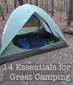 14 Essentials for a Great Camping Trip -- great list. Especially like that they tell you what qualities to look for in different types of gear.