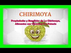 Propiedades y Beneficios De La Chirimoya