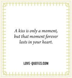 I still remember my first true honest kiss. Sitting at the lunch table in HS, I turned to ask u something & bam you kissed me like there was no tomorrow. How lucky I'm I to be able to cherish that beautiful memory with the man I'm going to spend the rest of my days with! :) #love #kissme