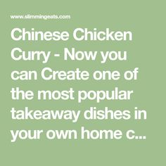 Chinese Chicken Curry - Now you can Create one of the most popular takeaway dishes in your own home completely Syn Free. Serve with egg fried rice and you have the perfect fakeaway meal. Gluten Free, Dairy Free, Paleo, Slimming World and Weight Watchers friendly Easy Slimming World Recipes, Slimming World Dinners, Slimming Eats, Chicken Curry Slimming World, Mayflower Curry, Fancy Chickens, Dairy Free, Gluten Free, Speed Foods
