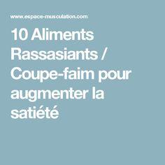 10 Aliments Rassasiants / Coupe-faim pour augmenter la satiété
