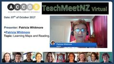 TeachMeetNZ- Whitmore Patricia Learning Maps, Video Link, Presentation, Reading, Reading Books
