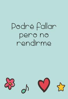 No me rindo* Great Quotes, Inspirational Quotes, Lema, Kokoro, Spanish Quotes, Coaching, Mindfulness, Branding, Thoughts