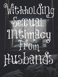 Withholding Sexual Intimacy From Husbands – The Transformed Wife Sexless Marriage, Intimacy In Marriage, Marriage Help, Marriage Advice, Relationship Psychology, Best Relationship Advice, Marriage Relationship, Wife Quotes, Sex Quotes