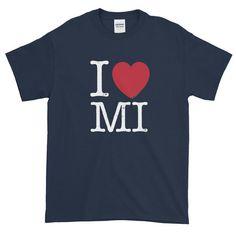 I Love Michigan Short-Sleeve T-Shirt