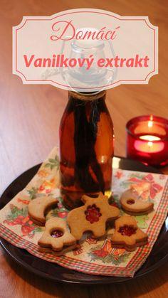 Příprava na Vánoce - výroba vlastního vanilkového extraktu. Poctivé ingredience dodají vašemu cukroví tu správnou chuť Vánoc.