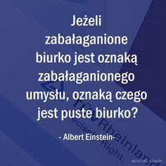 #sentencje #złotemysli #złotemyśli #cytaty #cytatnadziś #praca #workout #motivation #goodvibes #positive #dziendobry #przerwa #wdrodze #krótko #rzeczowo #ambicja #worklife #życie #zycie #biznes #blog #blogger #mentor #coach #coaching #rozwojosobisty Einstein, Bullet Journal, Thoughts, Sayings, Words, Quotes, Poster, Quotations, Lyrics