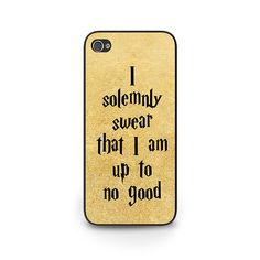 I solemnly swear that I am up to no good. Perfect Harry Potter Gift! iPhone 4s iPhone 5s iPhone 5c cases/covers are handmade by me,