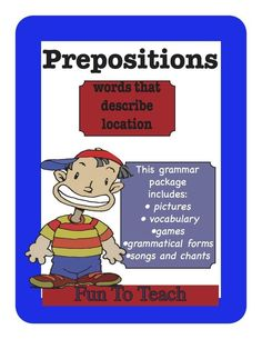 This preposition grammar unit has everything you need to teach your students to use prepositions to describe location. This vocabulary and Grammar unit includes preposition picture cards, game boards, and more. $