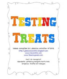 """Testing """"Treats"""" motivator-Cute idea!    Scroll down and Ms. Winston has included an activity for Election years with cookies!"""