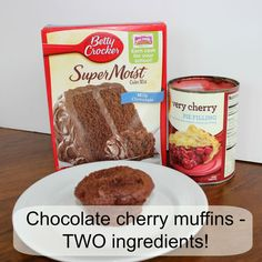 Chocolate cherry muffins.  Two ingredients!  Quick, easy, moist and flavorful!  What more could you want?