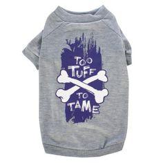Grreat Choice® Too Tuff to Tame T-Shirt   T-Shirts & Tank Tops   PetSmart