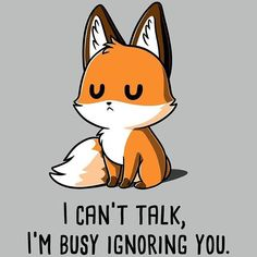 I& busy ignoring you - T-Shirt / Men / S - . - I& busy ignoring you – T-Shirt / Men / S – the - Cute Animal Quotes, Funny Animal Memes, Cute Funny Animals, Cute Baby Animals, Cute Quotes, Funny Memes, Cute Animals To Draw, Animal Humor, Cute Cartoon Drawings