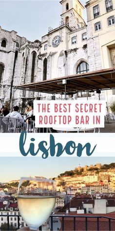 : Lisbon has tons of great views, but in all my research Id never heard of this one. I accidentally stumbled on the best secret rooftop bar in Lisbon in a medieval convent, nonetheless! Ill share the secret if you promise not to tell. Sintra Portugal, Visit Portugal, Spain And Portugal, Portugal Vacation, Portugal Travel Guide, Portugal Trip, Italy Vacation, Algarve, Cool Places To Visit
