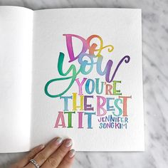 Do you. You're the best at it.    Watercolor by Jenmanship. #watercolor #jenmanship #jenmanshipwatercolors #colorful #quote #quotestoliveby #inspirational #inspire #InspirationalQuotes