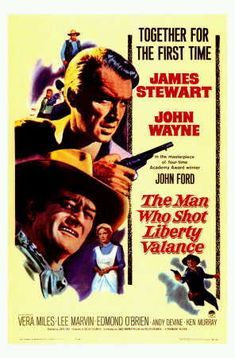 """John Wayne Movie Poster - """"The Man Who Shot Liberty Valance"""". This is one of three movies that James Stewart and John Wayne appeared together in. Old Movie Posters, Classic Movie Posters, Cinema Posters, Movie Titles, Classic Movies, Movie Tv, Movie Photo, Concert Posters, Film Posters"""