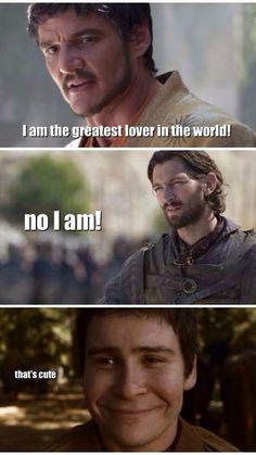 Idk man, Oberyn knows his way around