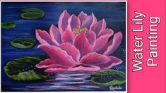Water Lily Painting | Water Lily Drawing | Acrylic Painting - YouTube