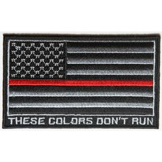The Thin Blue Line American Flag These Colors Don't Run Patch Small Embroidered Patch measures inch. Iron on or Sew on Application. Blue Grey, Black And Grey, Flag Patches, Morale Patch, Thin Blue Lines, Firefighter, Diy Fashion, American Flag