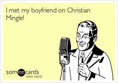I met my boyfriend on Christian Mingle!