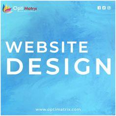 Website Design from best website design company in india. Optimatrix Solution provides responsive & creative website design for your business. Best Website Design, Website Design Services, Website Design Company, Logo Design, Business, Web Design Company, Store, Business Illustration