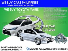 We Buy Used Toyota Yaris Philippines  Contact numbers: SMART: 0919-294-7979 GLOBE: 0927-956-2590 / 0906-151-4074  We Buy Toyota Innova 2.5 VDsl A/T  We Buy Toyota Innova 2.0 VGas A/T  We Buy Toyota Innova 2.5 GDsl A/T  We Buy Toyota Innova 2.0 GGas A/T  We Buy Toyota Innova 2.5 GDsl M/T  We Buy Toyota Innova 2.0 GGas M/T  We Buy Toyota Innova 2.5 EDsl A/T  We Buy Toyota Innova 2.0 EGas A/T  We Buy Toyota Innova 2.5 EDsl M/T  We Buy Toyota Innova 2.0 EGas M/T  We