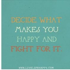 Fight for happiness