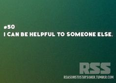 I can be helpful to someone else. #sober #sobriety #recovery #addiction