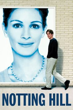 "The romantic comedy ""Notting Hill."""