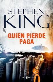 Stephen King y la segunda parte de la trilogía (se pueden leer por separado). http://articulo.mercadolibre.com.ar/MLA-640407567-stephen-king-quien-pierde-paga-novedad-noviembre-2016-_JM