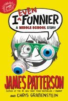 Read I Even Funnier: A Middle School Story (I Funny) children book by James Patterson . James Patterson, Funny Me, Funny Kids, Grimm, Monologues For Kids, Realistic Fiction, Wimpy Kid, Fiction Novels, Good Buddy