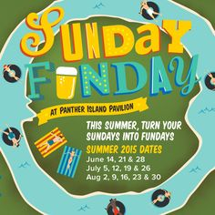 Save The Date For Sunday Funday 2015
