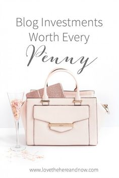 Blog Investments Worth Every Penny www.lovethehereandnow.com