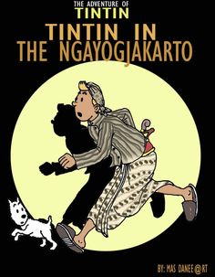 """""""Tintin in the Ngayogjakarto"""" by Dany Artanto (Indonesia)"""