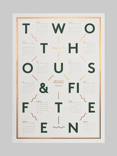 TWO THOUS& FIFTEEN  Despite this follow a long-explored graphic trend, this is an excellent example of 'dispersed type'. I'm loving the symmetry and the '&-and'. By Danish designer, Kristina Krogh  la-face-b: