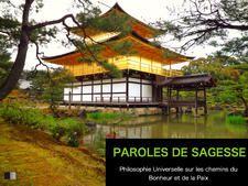 Paroles de Sagesse: Philosophie Universelle sur les chemins du Bonheur et de la Paix - Collectif