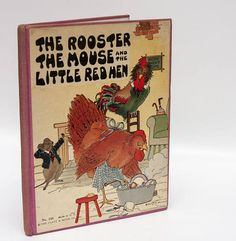 """1920's Children Book """"The Rooster, The Mouse, and the Little Red Hen"""" artwork by famous artist Eulalie Minfred Banks hardcover picture book"""