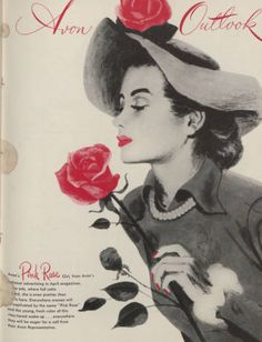 "Avon Outlook, March 1948    ""Everywhere women will be captivated by the name 'Pink Rose' and the young, fresh color of this rosy-toned makeup…""    Click to see more from the Avon Historical Archive at Hagley Digital Archives."