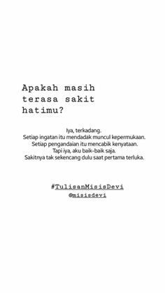 Quotes Rindu, Quotes Lucu, Cinta Quotes, Quotes Galau, People Quotes, Mood Quotes, Daily Quotes, Best Quotes, Motivational Quotes
