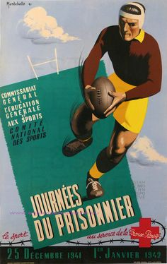 Montebello 1941 Rugby Journees Du Prisonnier 1941-1942 77X118 Gorde Toulouse Rugby Images, Rugby Pictures, Vintage Ads, Vintage Posters, Vintage Sport, Rugby Poster, Rugby Sport, All Blacks Rugby, Team Games