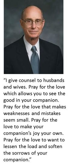 ~President Henry B. Eyring on Marriage~, LDS Conference Believe, Just In Case, Just For You, Church Quotes, My Sun And Stars, Youre My Person, Spiritual Thoughts, To Infinity And Beyond, Latter Day Saints