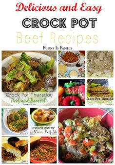 Delicious and easy Crock Pot Beef recipes the whole family will love! #crockpot #slowcooker #beef