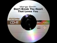 Margo Smith - Don't Break The Heart That Loves You