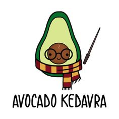 Check out this awesome 'Avocado Kedavra' design on pun. Check out this awesome 'Avocado Kedavra' design on pun, kawaii Harry Potter Tumblr, Harry Potter Anime, Estilo Harry Potter, Arte Do Harry Potter, Cute Harry Potter, Harry Potter Jokes, Harry Potter Pictures, Harry Potter Cast, Harry Potter Drawings Easy
