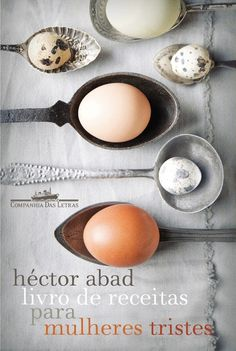 Livro de receitas para mulheres tristes  Cookbook for women sad