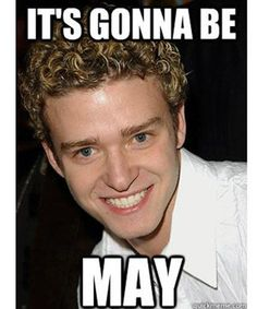 It's Gonna Be MAY: The Justin Timberlake Meme That Won't Quit #refinery29 http://www.refinery29.com/2015/04/86616/its-gonna-be-may-meme-justin-timberlake