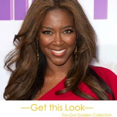 Kenya Moore definitely knows how to heat up the TV screen. But despite her #GoneWithTheWind fabulous personality, we just LOVE her #Fabulous #hair! Get her look with the Fro-Out Golden Collection in #4 and Natural Black.